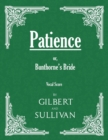 Patience; or, Bunthorne's Bride (Vocal Score) - eBook