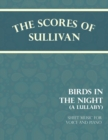 Sullivan's Scores - Birds in the Night - A Lullaby - Sheet Music for Voice and Piano - eBook