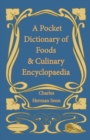 A Pocket Dictionary of Foods & Culinary Encyclopaedia - eBook