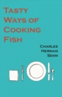 Tasty Ways of Cooking Fish - eBook