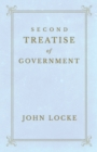 Second Treatise of Government - eBook
