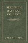 Specimen Days and Collect - eBook