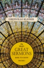 The Worlds Great Sermons - Basil To Calvin - Volume I - eBook