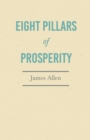Eight Pillars of Prosperity : With an Essay on The Nature of Virtue by Percy Bysshe Shelley - eBook