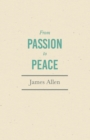 From Passion to Peace : With an Essay from Within You is the Power by Henry Thomas Hamblin - eBook