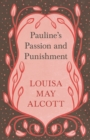 Pauline's Passion and Punishment - eBook