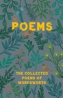 Poems - The Collected Poems of Wordsworth - eBook