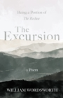 The Excursion - Being a Portion of 'The Recluse', a Poem - eBook