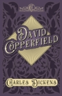 David Copperfield : With Appreciations and Criticisms By G. K. Chesterton - eBook