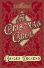A Christmas Carol : With Appreciations and Criticisms By G. K. Chesterton - eBook