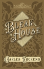 Bleak House : With Appreciations and Criticisms By G. K. Chesterton - eBook