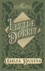 Little Dorrit : With Appreciations and Criticisms By G. K. Chesterton - eBook
