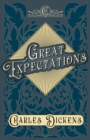 Great Expectations : With Appreciations and Criticisms By G. K. Chesterton - eBook