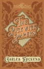 The Pickwick Papers : The Posthumous Papers of the Pickwick Club - With Appreciations and Criticisms By G. K. Chesterton - eBook