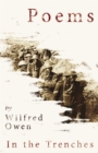 Poems by Wilfred Owen - In the Trenches - eBook