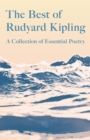 The Best of Rudyard Kipling - A Collection of Essential Poetry - eBook
