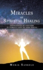 Miracles of Spiritual Healing : Experiences of Visitors in Famous Casa de Dom Inacio - Book