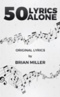 50 Lyrics Alone - Book