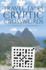 Travel Tales and Cryptic Crosswords : A Weekend Companion - Book