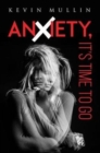 Anxiety, It's Time to Go - Book