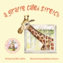 A Giraffe Called Stretch - Book