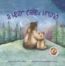 A Bear Called Bruno - Book