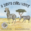 A Zebra Called Hoops - Book