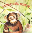 A Monkey Called Smoochie - Book