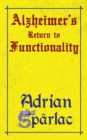 Alzheimer's Return to Functionality - eBook