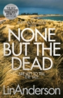 None but the Dead - Book