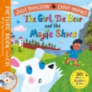 The Girl, the Bear and the Magic Shoes : Book and CD Pack - Book