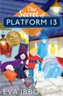 The Secret of Platform 13 : 25th Anniversary Illustrated Edition - Book