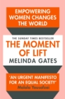The Moment of Lift : How Empowering Women Changes the World - eBook