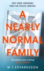 A Nearly Normal Family : A gripping, page-turning thriller with a shocking twist - Book