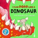 I can roar like a Dinosaur - Book
