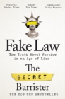 Fake Law : The Truth About Justice in an Age of Lies - eBook