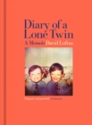 Diary of a Lone Twin : A Memoir - Book