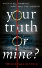Your Truth or Mine? - Book
