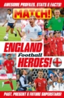 Match! England Football Heroes - Book