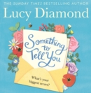 Something to Tell You - Book