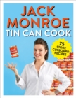 Tin Can Cook : 75 Simple Store-cupboard Recipes - eBook