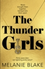 The Thunder Girls : The Most Glamorous, Dramatic, Sensational Blockbuster You'll Read This Year - eBook