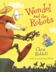 Wendel and the Robots - Book