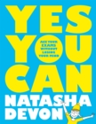 Yes You Can: Ace Your Exams Without Losing Your Mind - Book