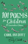 101 Poems for Children Chosen by Carol Ann Duffy: A Laureate's Choice - Book