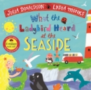 What the Ladybird Heard at the Seaside - Book