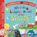 What the Ladybird Heard at the Seaside : Book and CD Pack - Book