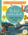 The Snail and the Whale Make and Do Book - Book