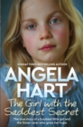 The Girl with the Saddest Secret : The True Story of a Troubled Little Girl and the Foster Carer Who Gives Her Hope - eBook