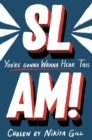 SLAM! You're Gonna Wanna Hear This - Book